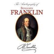 autobiography of benjamin franklin (with introduction & notes - manor classics) - benjamin franklin - arc manor