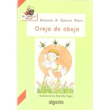 portada Oreja de abeja (Infantil - Juvenil - El Grillo... - El Grillo Rojo)