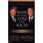 we want you to be rich - robert t. kiyosaki -