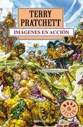 Imágenes en Acción (Mundodisco 10) - Terry Pratchett - Debolsillo