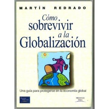 portada como sobrevivir a la globalizacion