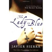lady in blue - javier sierra - simon & schuster ltd