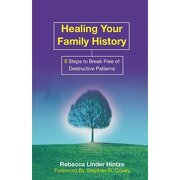healing your family history - rebecca linder hintze - hay house inc