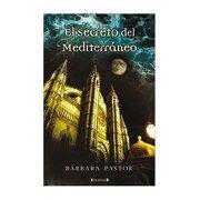 el secreto del mediterraneo - barbara pastor -