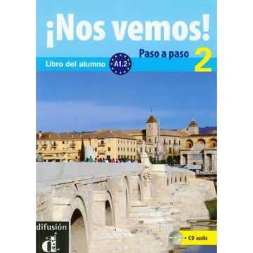 portada Nos Vemos! Paso a Paso 2. Nivel A1. 2. Libro del Alumno y Cuaderno de Ejercicios + cd (Ele - Texto Español)
