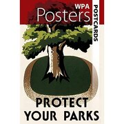 wpa posters postcards: protect your parks - dover publications inc - dover publications