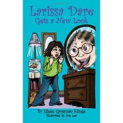 larissa dare gets a new look - eileen grossman klinge - authorhouse