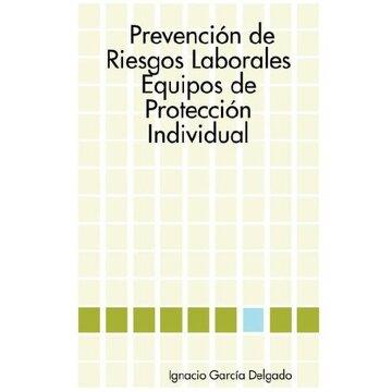 portada prevencion de riesgos laborales: equipos de proteccion individual