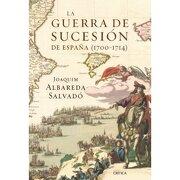 la guerra de sucesión en españa (1700-1714) - editorial crítica -