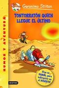 geronimo stilton 23: tontorraton quien llegue el ultimo - geronimo stilton -
