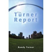turner report - randy turner - iuniverse.com