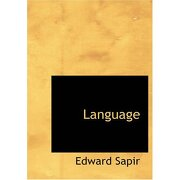 language (large print edition) - edward sapir - bibliobazaar