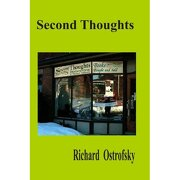 second thoughts - richard ostrofsky - lulu.com