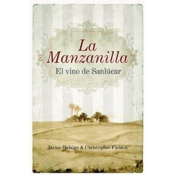 portada La Manzanilla, el vino de Sanlucar (Gastronomia (almuzara))