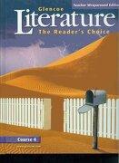 literature: the reader ` s choice, c4,twe - mcgraw-hill glencoe - mc graw-hill