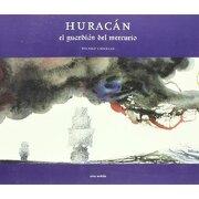 huracán: el guardian del mercurio -  -