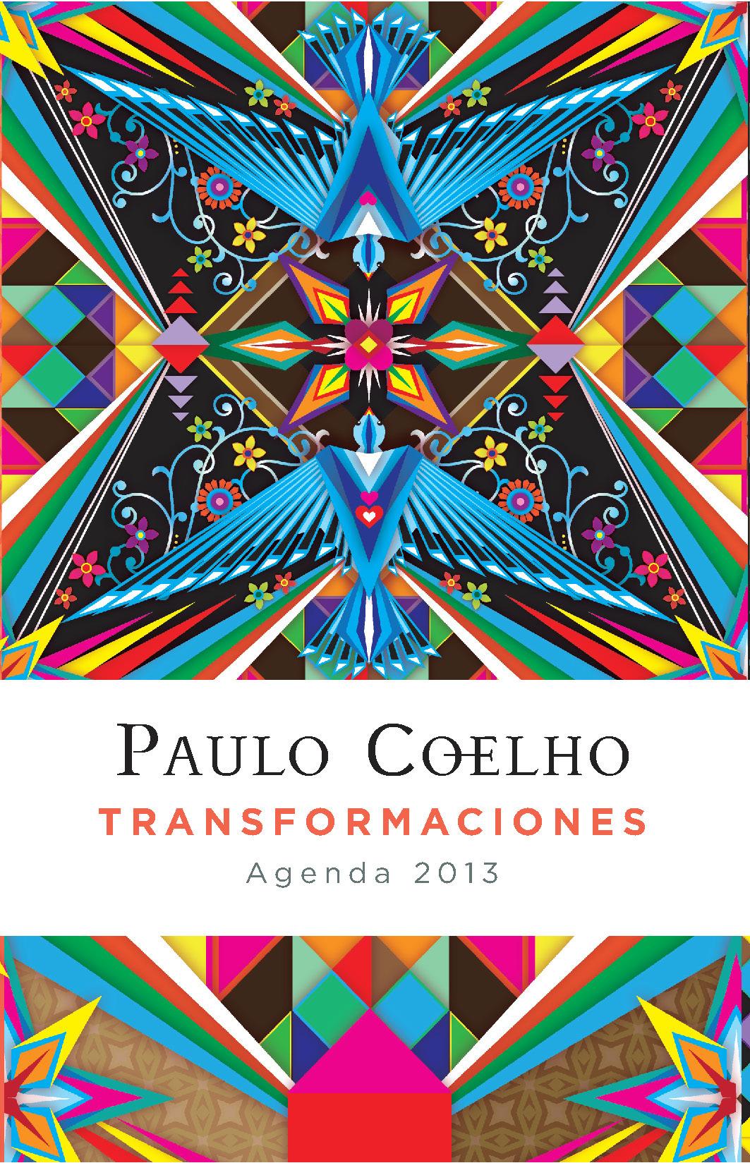 Transformaciones (agenda 2013) (productos papelería paulo coelho); paulo coelho