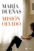 Misión Olvido - María Dueñas - Temas de hoy