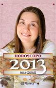 Horóscopo 2013 - Paula González Zuanic - Planeta