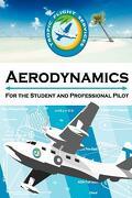 Aerodynamics for the Student and Professional Pilot - Fluke, Daniel E. - Createspace