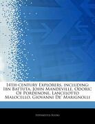 Articles on 14Th-Century Explorers, Including: Ibn Battuta, John Mandeville, Odoric of Pordenone, Lancelotto Malocello, Giovanni de' Marignolli (libro en inglés) - Hephaestus Books - Hephaestus Books