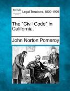 "The ""Civil Code"" in California. - Pomeroy, John Norton - Gale, Making of Modern Law"