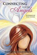 Connecting with the Angels - Rivera Andrews, Emily - Transformation Publishing