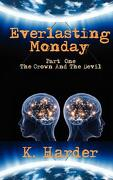 Everlasting Monday - Harder, K. - First Edition Design eBook Publishing