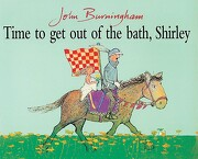 Time to get out of the Bath, Shirley (libro en Inglés) - John Burningham - Red Fox