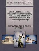 Zenith Laboratories, Inc., Petitioner, V. Carter Wallace, Inc. U.S. Supreme Court Transcript of Record with Supporting Pleadings - Cutler, James M. - Gale, U.S. Supreme Court Records
