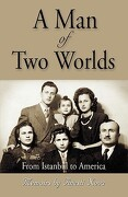A Man of Two Worlds - Nova, Anesti - Booklocker.com