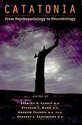 catatonia: from psychopathology to neurobiology - caroff - american psychiatric publishing inc.