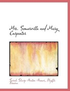 Mrs. Somerville and Mary Carpenter - Hamer, Sarah Sharp Heaton - BiblioLife