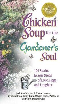 portada Chicken Soup for the Gardener's Soul Format: Paperback (libro en Inglés)