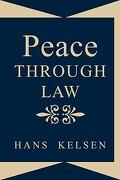 Peace Through Law - Kelsen, Hans - Lawbook Exchange