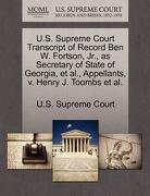 U.S. Supreme Court Transcript of Record Ben W. Fortson, JR., as Secretary of State of Georgia, et al., Appellants, V. Henry J. Toombs et al. - U. S. Supreme Court - Gale, U.S. Supreme Court Records