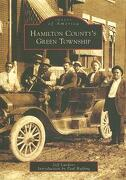 Hamilton County's Green Township - Lueders, Jeffrey R. - Arcadia Publishing (SC)