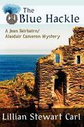 The Blue Hackle (a Jean Fairbairn/Alasdair Cameron Mystery) - Carl, Lillian Stewart - Wildside Press