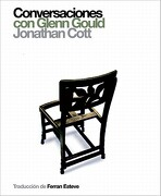 Conversaciones con Glenn Gould - Jonathan Cott - Global Rhythm Press