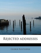 Rejected Addresses - Routledge, George - BiblioLife