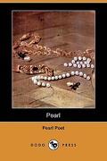 Pearl (Dodo Press) - Pearl Poet, Poet - Dodo Press