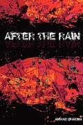 After the Rain - Dharma, Anwar - New Generation Publishing