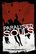 Paralysed Souls - Dharma, A. M. - New Generation Publishing