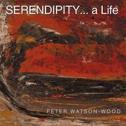 Serendipity... a Life - Watson-Wood, Peter - Authorhouse