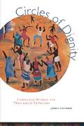 Circles of Dignity - Cochrane, James R. - Augsburg Fortress Publishing