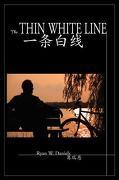 The Thin White Line - Daniels, Ryan - Npp Books