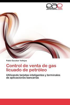 Control de venta de gas licuado de petr leo pablo escobar vallejos