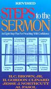 Steps to the Sermon - Brown, H. C. - B&H Publishing Group