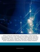 Articles on 15Th-Century Explorers, Including: Christopher Columbus, Diogo c o, Henry the Navigator, Piri Reis, Bartolomeu Dias, Gaspar Corte-Real, ma (libro en Inglés) - Hephaestus Books - Hephaestus Books