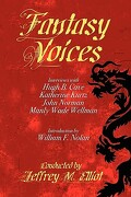 Fantasy Voices: Interviews with Fantasy Authors - Elliot, Jeffrey M. - Borgo Press